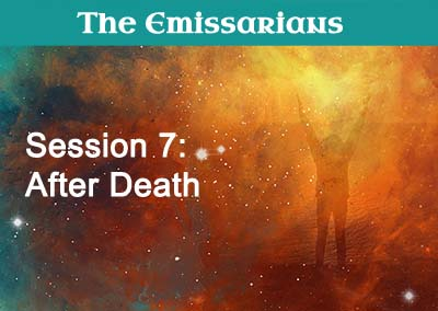 Session 7: After Death
